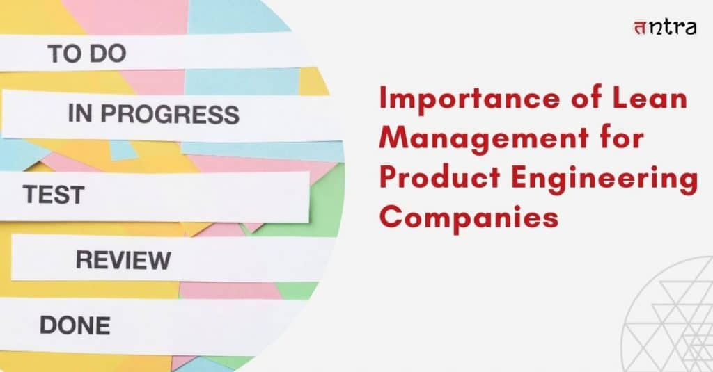 Lean Management for Product Engineering